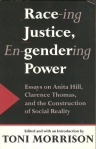 Race-ing Justice Engendering Power